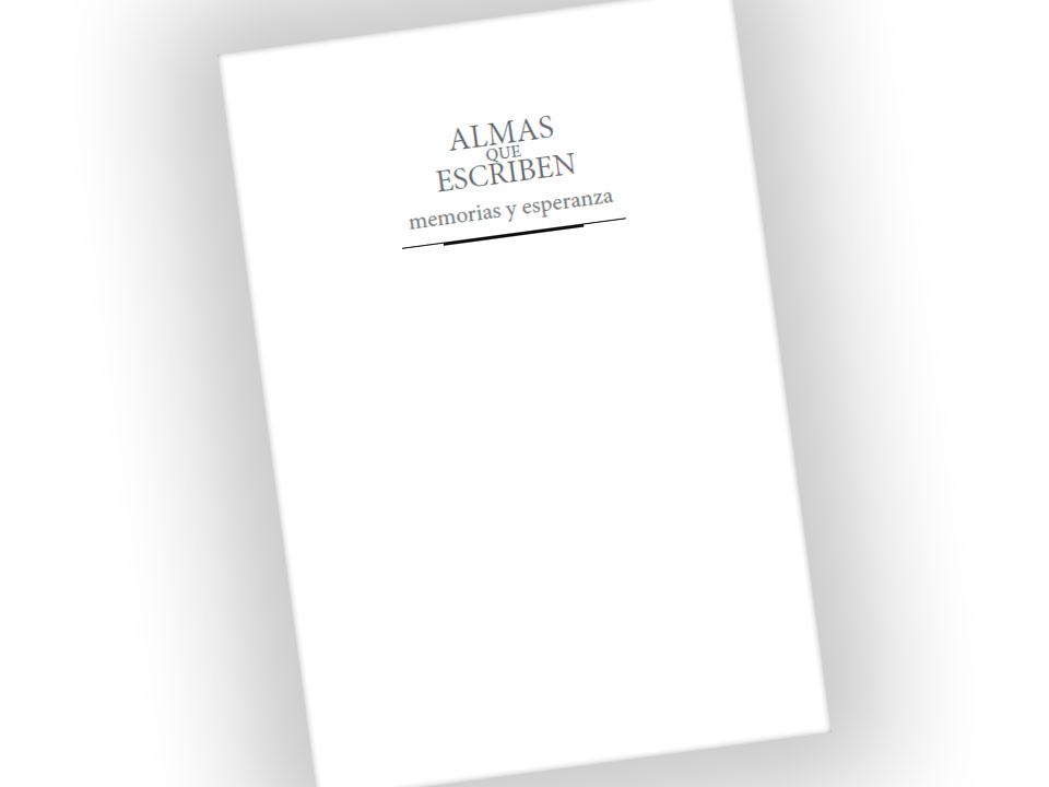 Libro: Almas que escriben. Memorias y esperanza