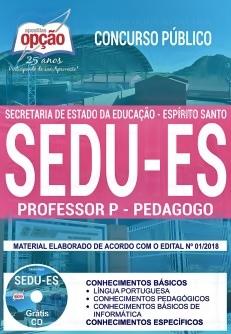 Apostila Concurso SEDU-ES 2018 Professor P - Pedagogo