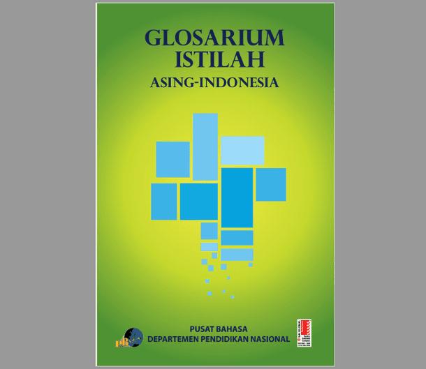 Buku Glosarium Istilah Asing Indonesia Pusat Bahasa Kemdiknas