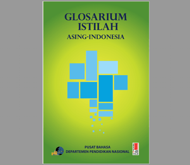 Buku Glosarium Istilah Asing Indonesia Pusat Bahasa Kemdiknas Berkas Edukasi