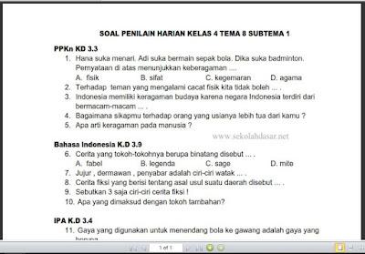 dengan pendekatan pembelajaran tematik terpadu Terbaru Soal Ulangan Harian K-13 Kelas 4 Tema 8 Subtema 1