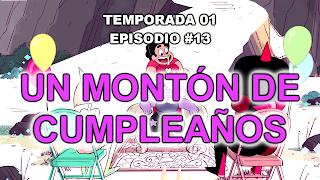 http://www.dailymotion.com/video/x2uu3k5_steven-universe-espanol-espana-1x13-un-monton-de-cumpleanos-1080p-hd-sin-marcas-v2_tv