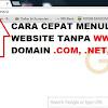 CARA CEPAT MASUK KE WEBSITE TANPA WWW. DAN .COM, .NET, .ORG