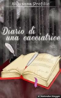 http://www.amazon.it/Diario-una-cacciatrice-Giovanna-Profilio-ebook/dp/B00DXMVFQK/ref=sr_1_1?ie=UTF8&qid=1401783464&sr=8-1&keywords=diario+di+una+cacciatrice
