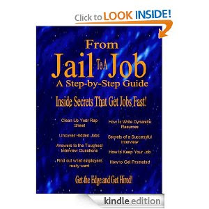 Job Search Expert Offers Advice for Ex-offenders and Convicted Felons Looking for Jobs