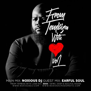Noxious DJ – From Tembisa With Love Vol 1
