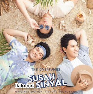 Lagu Ost SUSAH SINYAL Mp3 - (Film Terbaru Ernest Prakasa) Free Download