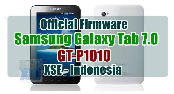 Firmware Samsung Galaxy Tab 7.0 GT-P1010 bahasa indonesia