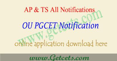 OUCET 2019 notification, ou pgcet application form 2019