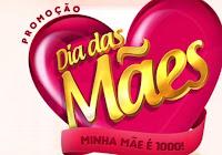 Promoção Minha Mãe é 1000 Lajeado www.minhamaeemil.com.br