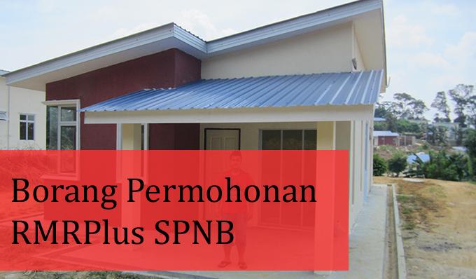 Borang Permohonan Rumah Mesra Rakyat Pus (RMRPlus) SPNB