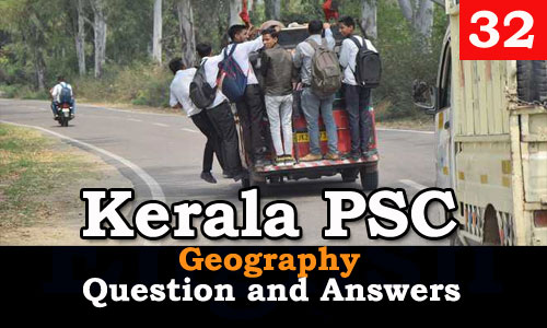 Kerala PSC Geography Question and Answers - 32