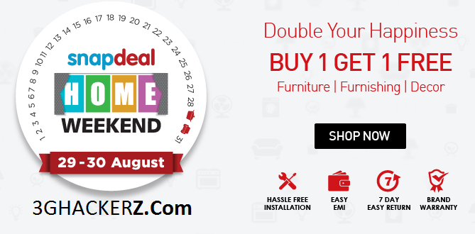 93a592d3183 Snapdeal Home Weekend Sale Offer   Buy 1 Get 1 Free 29th - 30th ...