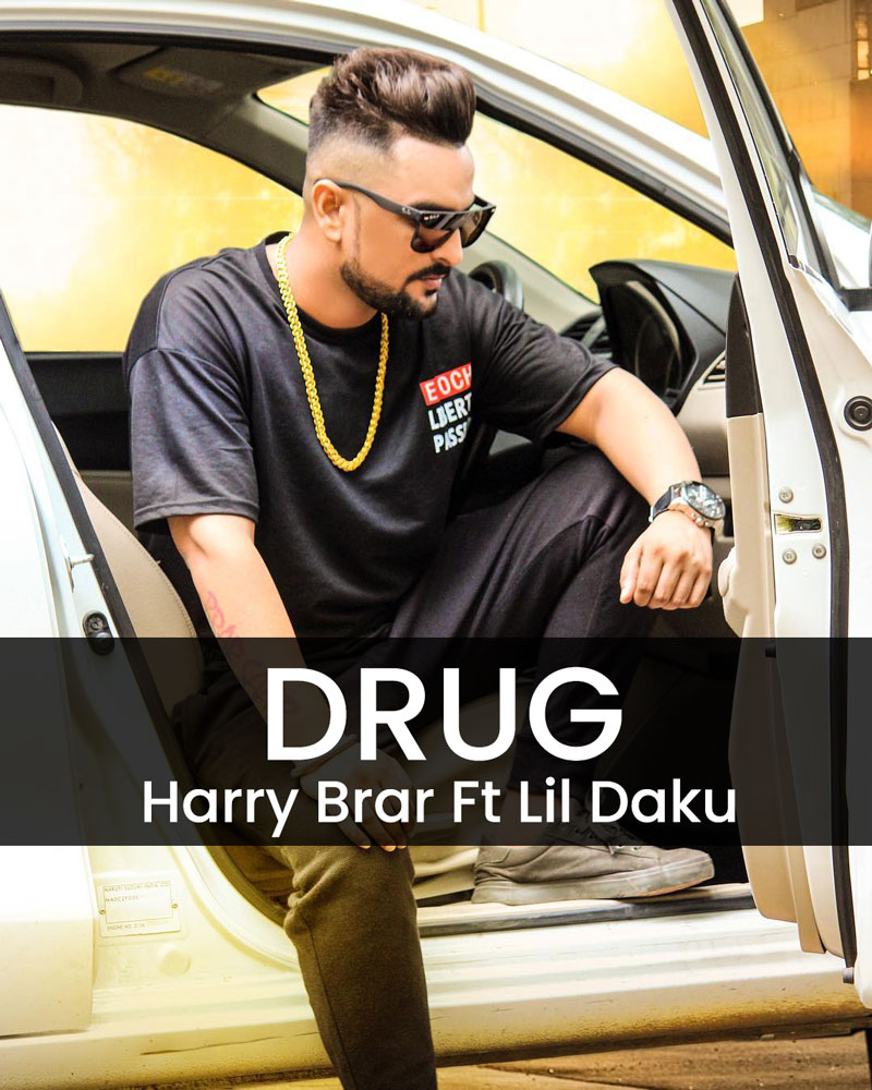 Harry Brar Drug Song