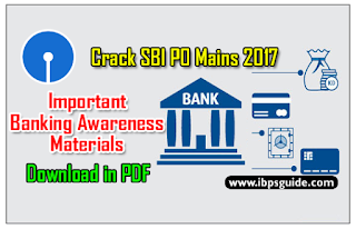 Important Banking Awareness Materials: Crack SBI PO Mains 2017 (Day-3)- Download in PDF