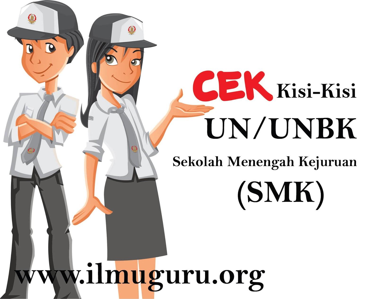 Mapel Bahasa Indonesia Jenjang Sekolah Menengah Kejuruan  Download Kisi-Kisi UN/UNBK Sekolah Menengah kejuruan Mapel Bahasa Indonesia (Perbutir Soal)
