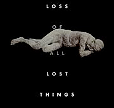 """The Loss of all Lost Things"" by Amina Gautier"