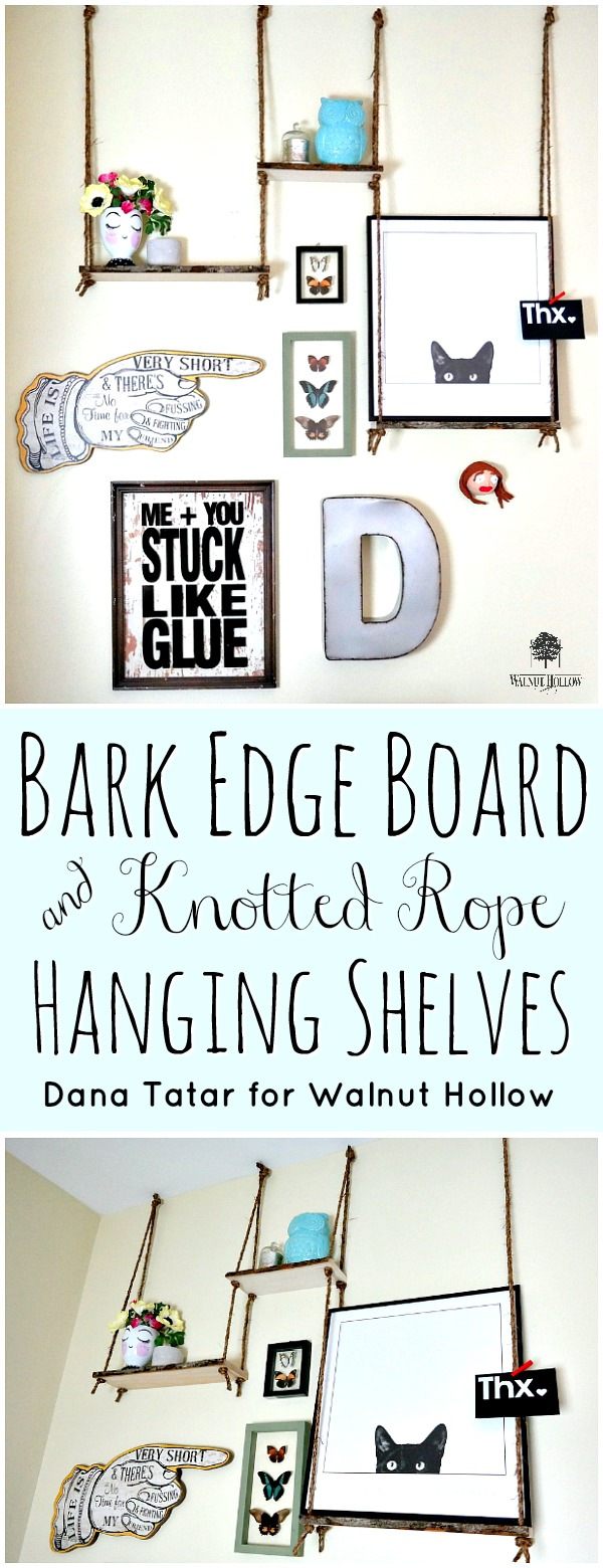 Bark Edge Board and Knotted Rope Hanging Shelves Tutorial by Dana Tatar for Walnut Hollow