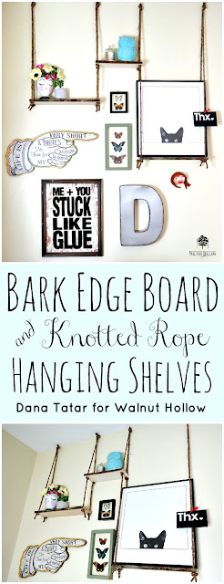 Bark Edge Board and Knotted Rope Haning Shelves Tutorial by Dana Tatar for Walnut Hollow