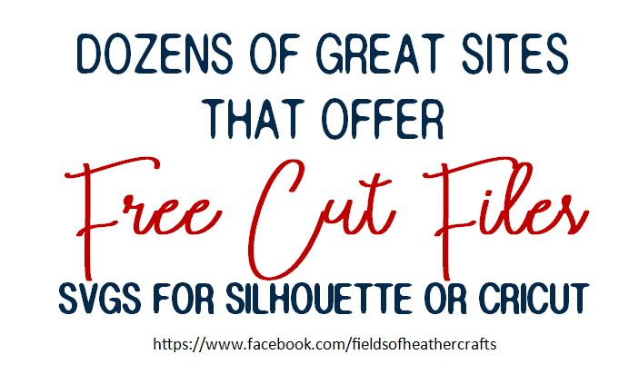 Fields Of Heather: Where To Find Free Cut Files For Cricut