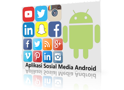 aplikasi online android sosial media