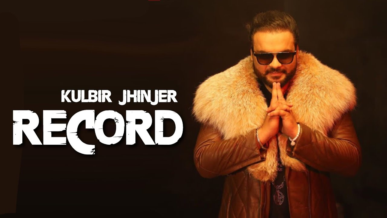 NISHAN JATT DE (RECORD) Lyrics - Kulbir Jhinjer | Big Byrd | New Song 2018