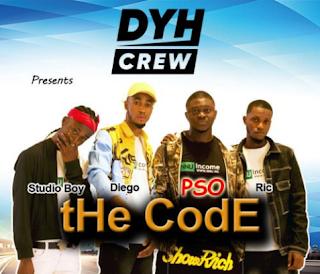 Lyrics DYHCrew – tHe CodE Ft. PSO, Diego, Studio Boy & Ric