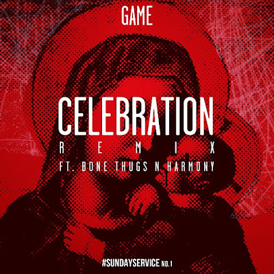 Game - Celebration (Remix) ft. Bone Thugs-n-Harmony