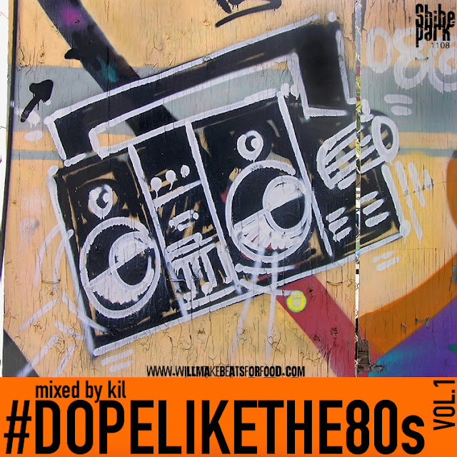 Dope Like The 80's Vol. 1 Mixtape