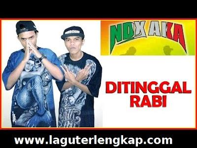 Download Lagu NDX AKA Ditinggal Rabi FULL ALBUM