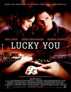 Lucky You (Pura suerte) (2007)