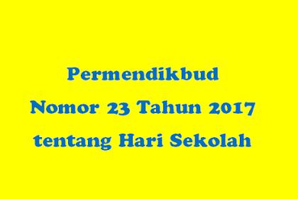 Aturan Hari Sekolah Sesuai Permendikbud Nomor 23 Tahun 2017