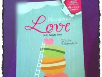 Review Buku: Macaroon Love, Cinta Berjuta Rasa