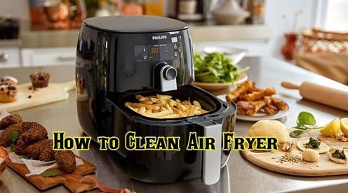 How to Clean Air Fryer with These Simple Tips Basket and Pan