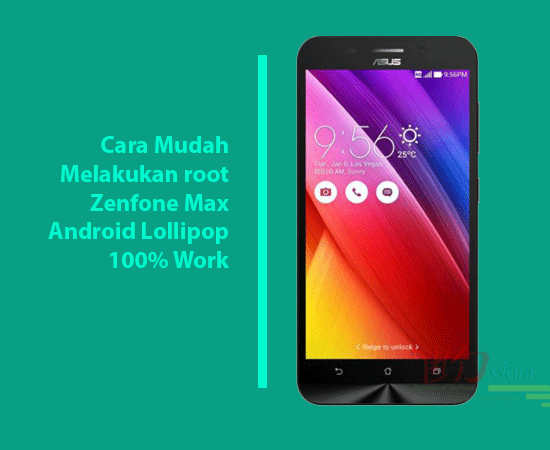 how to Root Zenfone Max Lollipop wd-kira