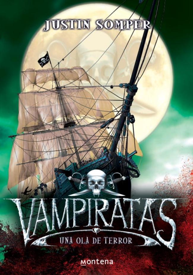 Una ola de terror, Vampiratas 02 – Justin Somper