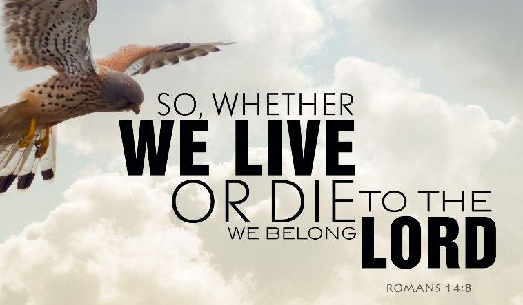 Hidup Dan Mati Untuk Tuhan