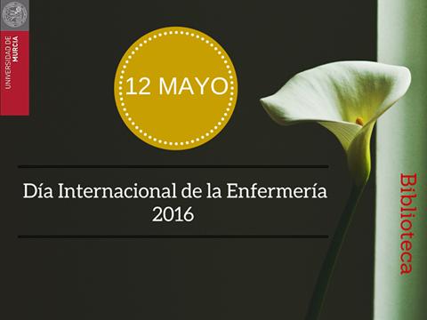 """12 de mayo, """"Día de la Enfermería"""""""