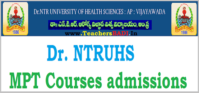 Dr NTRUHS MPT Courses,merit list,counselling dates
