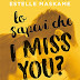 """Lo sapevi che I miss you?"" DIMILY #3 di Estelle Maskame"