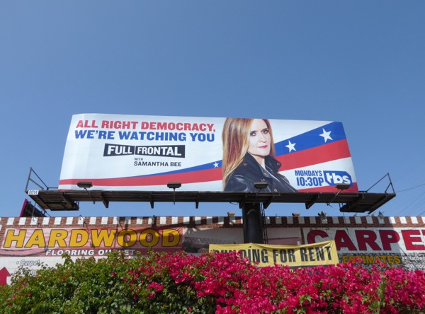 democracy watching you Full Frontal Samantha Bee billboard