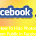 How to Hide Photos From Public In Facebook