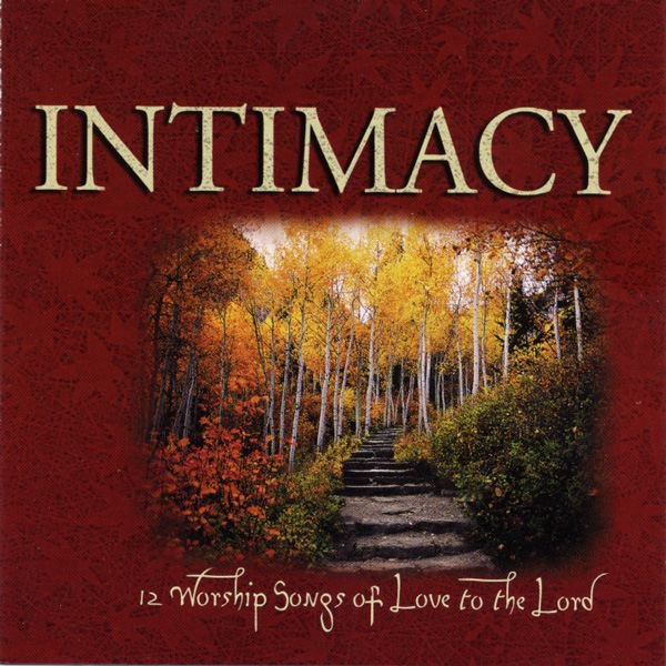 Vineyard Music-Why We Worship-Vol 3-Intimacy-