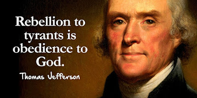 Thomas Jefferson - Rebellion to tyrants is obedience to God - Quotes
