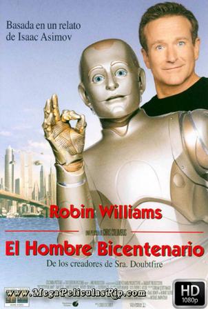 El Hombre Bicentenario [1080p] [Latino-Ingles] [MEGA]