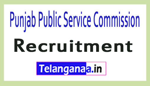Punjab Public Service Commission(PPSC) Recruitment Notification
