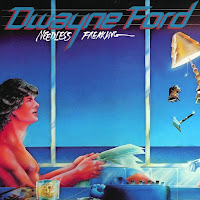 Dwayne Ford [Needless freaking - 1981] aor melodic rock music blogspot full albums bands lyrics