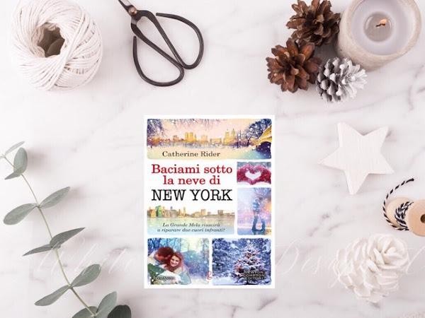Recensione  Baciami Sotto La Neve Di New York Di Catherine Rider