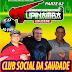 CD TUPINAMBA SAUDADE CLUB SOCIAL DA SAUDADE PARTE 02 O BRAVO GUERREIRO 19.06.16