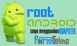 Cara Root Semua Perangkat Android Mudah & Aman Tanpa Menggunakan Komputer / Laptop